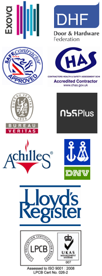LPCB, Exova, DHF, Safe Contractor Approved, CHAS, Bureau Veritas, NBS Plus, Achilles, DNV, Lloyd's Register